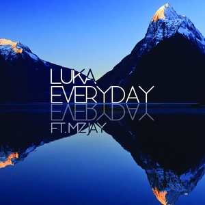LUKA feat MZ JAY - Everyday EP