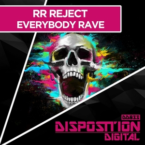 RR REJECT - Everybody Rave