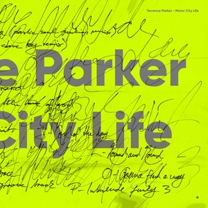 TERRENCE PARKER - Motor City Life