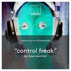 DAVE SEAMAN - Control Freak