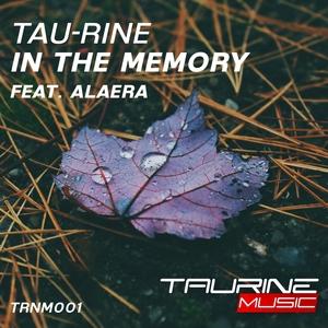 TAU-RINE feat ALAERA - In The Memory