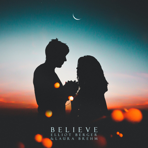 ELLIOT BERGER & LAURA BREHM - Believe