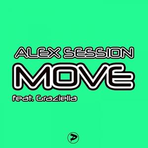 ALEX SESSION feat GRAZIELLA - Move