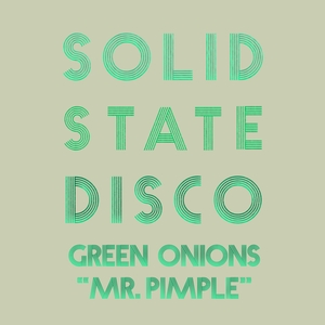 GREEN ONIONS - Mr Pimple
