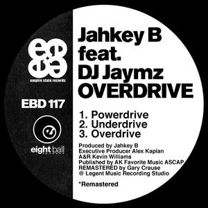JAHKEY B feat DJ JAYMZ - Overdrive