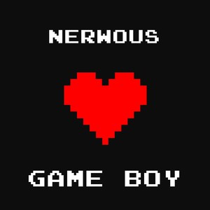 NERWOUS - Game Boy