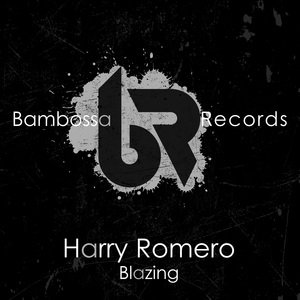 HARRY ROMERO - Blazing