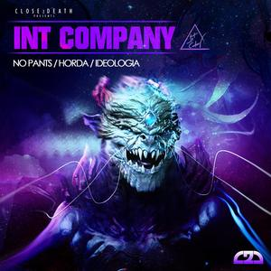 INT COMPANY - No Pants EP