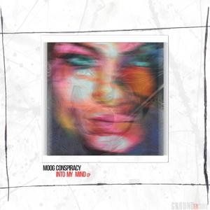 MOOG CONSPIRACY - Into My Mind EP