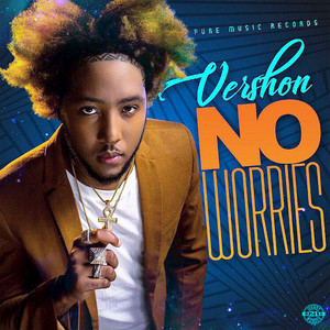 VERSHON - No Worries