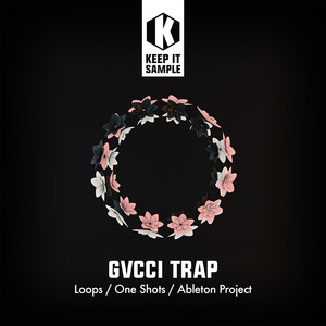 KEEP IT SAMPLE - Gvcci Trap (Sample Pack WAV)