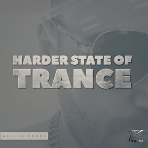 VV303 - Harder State Of Trance