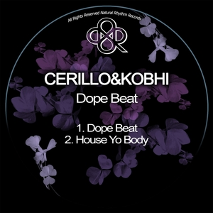 CERILLO/KOBHI - Dope Beat