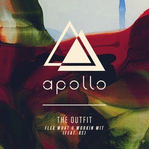 THE OUTFIT feat KE - Flex What U Workin Wit