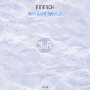 AMANCH - War With Myself