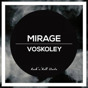 VOSKOLEY - Mirage