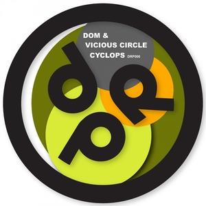 DOM/VICIOUS CIRCLE/BLACK SUN EMPIRE - Cyclops / Sparta