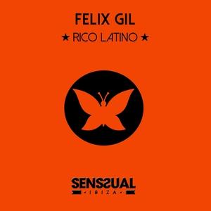 FELIX GIL - Rico Latino