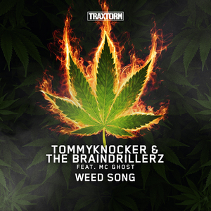 TOMMYKNOCKER & THE BRAINDRILLERZ feat MC GHOST - Weed Song