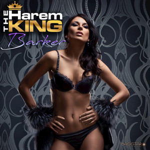 THE HAREM KING - Barker