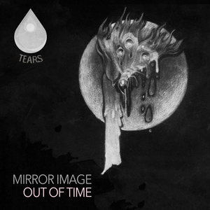 MIRROR IMAGE - Out Of Time