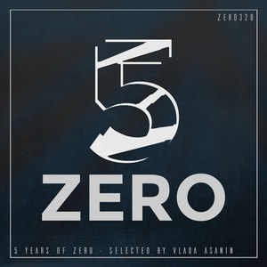 VARIOUS - 5 Years Of Zero (2012 - 2017)