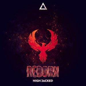 HIGH JACKED - Reborn