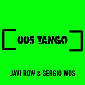 JAVI ROW/SERGIO WOS - Tango