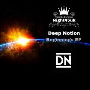 DEEP NOTION - Beginnings EP
