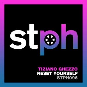 TIZIANO GHEZZO - Reset Yourself