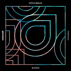 STEVE BRIAN - Kyoto