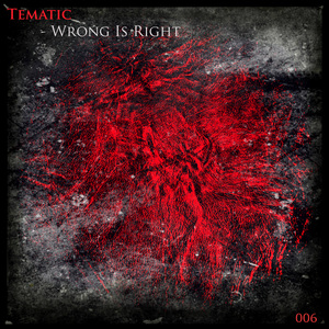 TEMATIC - Wrong Is Right