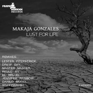 MAKAJA GONZALES - Lust For Life