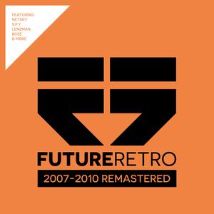 VARIOUS - Future Retro: 2007-2010 Remastered