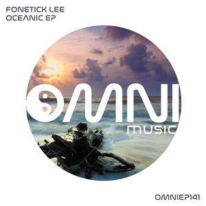 FONETICK LEE - Oceanic EP