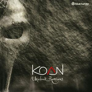 KOAN - Uncloak (Remixes)