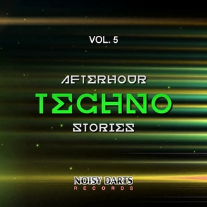 VARIOUS - Afterhour Techno Stories Vol 5