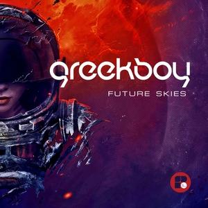 GREEKBOY - Future Skies