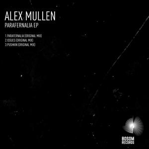 ALEX MULLEN - Parafernalia