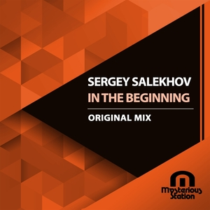 SERGEY SALEKHOV - In The Beginning