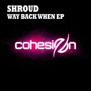 SHROUD - Way Back When