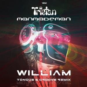 TRISTAN & MANMADEMAN - William