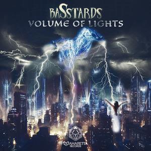 BASSTARDS - Volume Of Lights