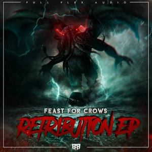 FEAST FOR CROWS - Retribution EP
