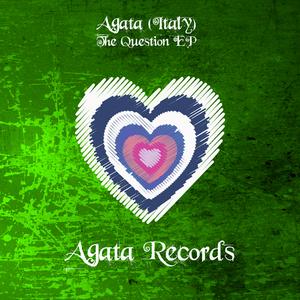 AGATA - The Question EP