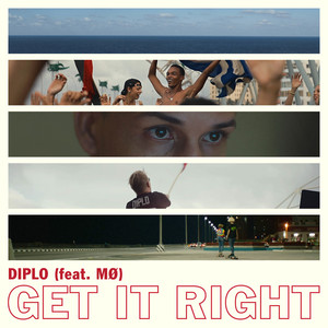 DIPLO feat MO - Get It Right