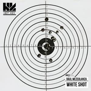 RAUL MEZCOLANZA - White Shot