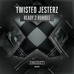 TWISTED JESTERZ - Ready 2 Rumble