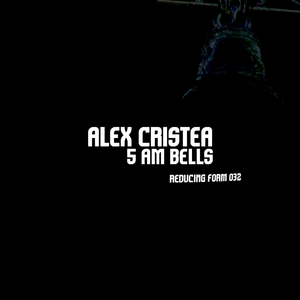 ALEX CRISTEA - 5AM Bells