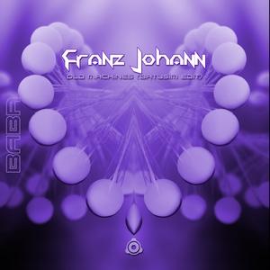 FRANZ JOHANN - Old Machines